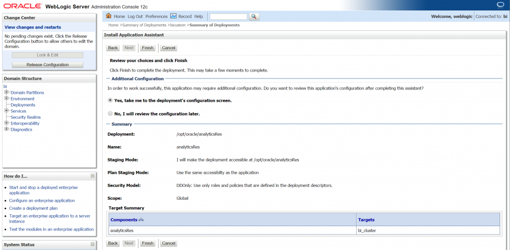 Once the install steps are done you can move to the configuration screen of the new deployment